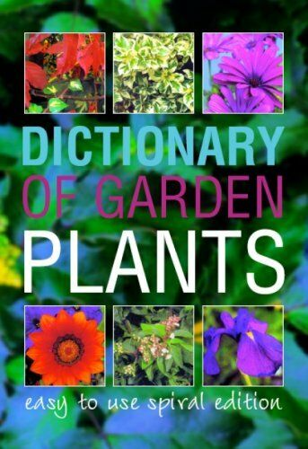Dictionary of Garden Plants and Flowers,