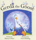 Gerda the Goose by Hiawyn Oram (Hardback, 2000)