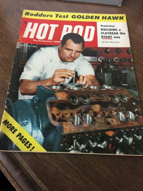 April 1956 Hot Rod Magazine Building a Flathead the Right Way