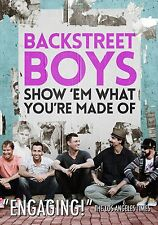 BACKSTREET BOYS :SHOW 'EM WHAT YOU'RE MADE OF -  DVD - UK Compatible - sealed