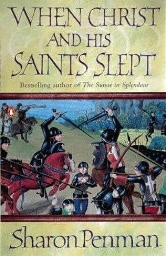 1 of 1 - When Christ and His Saints Slept (Eleanor of Aqu... by Penman, Sharon 014016636X