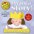 I Want a Story! by Tony Ross (Paperback, 2009)