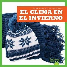 EL CLIMA EN EL INVIERNO /THE WEATHER IN WINTER
