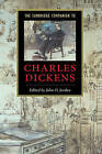 The Cambridge Companion to Charles Dickens by Cambridge University Press (Hardback, 2001)
