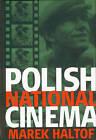 Polish National Cinema by Marek Haltof (Hardback, 2002)