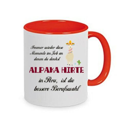 Kaffeetasse mit Motiv bedruckte Tasse Alpaka Hirte in Peru bessere Berufswahl