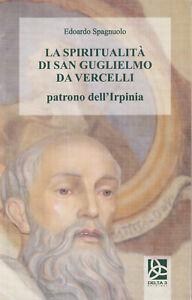 La-spiritualita-di-San-Guglielmo-da-Vercelli-patrono-dell-039-Irpinia