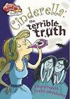 Cinderella: The Terrible Truth by Laura North (Paperback, 2013)