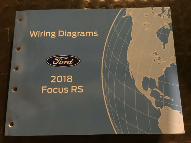 2018 Ford Focus Rs Wiring Diagrams Manual
