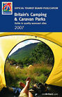Britain's Camping and Caravan Parks: Guide to Quality-assessed Sites: 2007 by VisitBritain (Paperback, 2007)