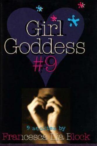 Girl Goddess: Nine Stories [Girl Goddess No. 9]