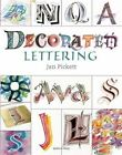 Decorated Lettering by Jan Pickett (Paperback, 2016)