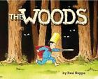 The Woods von Paul Hoppe (2011, Gebundene Ausgabe)