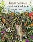 Kitten's Adventure/Las Aventuras del Gatito by Michele Coxon (Paperback / softback, 2006)