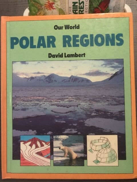 Our World: Polar Regions by David Lambert (1987, Hardcover)