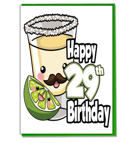 Tequila Shot 29th Birthday Card Daughter Son Mum Brother Sister Friend Adult