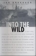 Into the Wild by Jon Krakauer (1996, Hardcover)