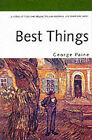 Best Things by George Paine (Paperback, 1999)