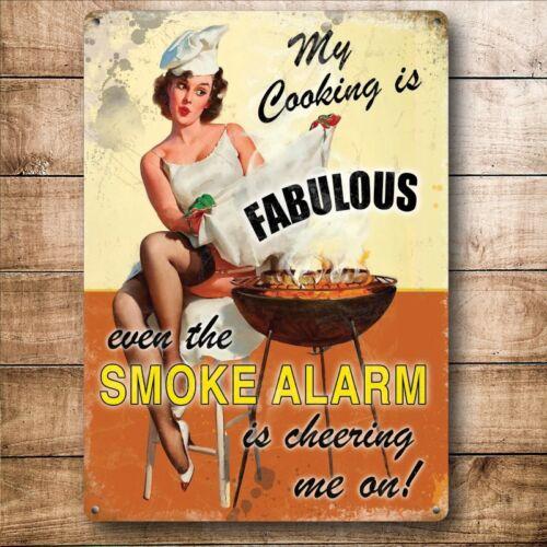 My Cooking is Fabulous Smoke Alarm BBQ Food Pin-up Medium Metal Steel Wall Sign