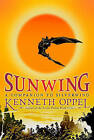Sunwing by Kenneth Oppel (Paperback / softback)