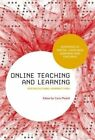 Online Teaching and Learning: Sociocultural Perspectives by Bloomsbury Publishing PLC (Paperback, 2015)