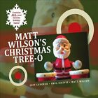 Matt Wilson's Christmas Tree-O [Digipak] by Matt Wilson (Drums) (CD, Nov-2010, Palmetto)
