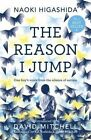 The Reason I Jump: One Boy's Voice from the Silence of Autism by Naoki Higashida (Paperback, 2014)