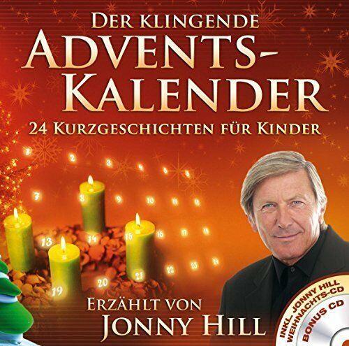 Jonny Hill Der klingende Adventskalender-24 Kurzgeschichten für Kinder  [2 CD]