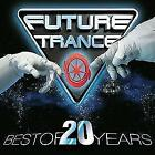 Future Trance-Best Of 20 Years von Various Artists (2017)