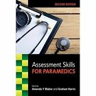 Assessment Skills for Paramedics by Amanda Blaber (Paperback, 2016)