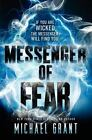 Messenger of Fear: Messenger of Fear 1 by Michael Grant (2014, Hardcover)