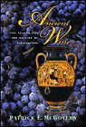 Ancient Wine: The Search for the Origins of Viniculture by Patrick E. McGovern (Paperback, 2007)
