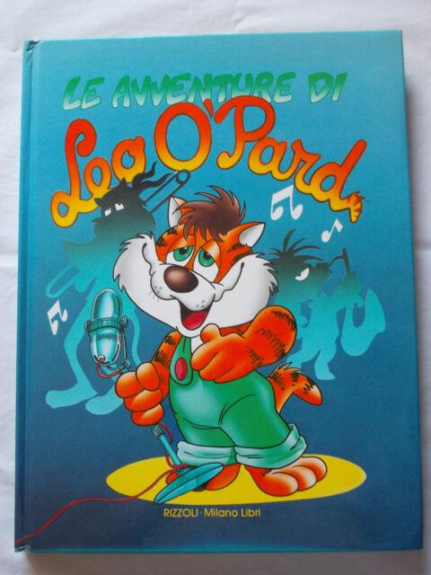 LIBRO illustrato Fumetto LE AVVENTURE DI LEO O'PARD 1° ed 1988 Rizzoli Cartonato