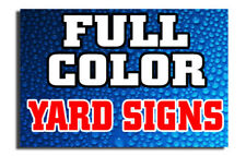 Qty 10 18 X 24 Full Color Double Sided Custom Yard Sign With H Stakes