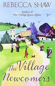 Rebecca-Shaw-The-Village-Nouveaux-Arrivants-B-Format-Tout-Neuf-Envoi