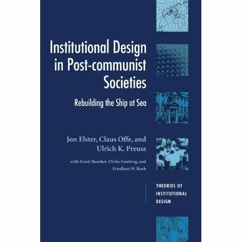 Institutional Design Post-Communist Societies Rebuild. 9780521473866 Cond=LN:NSD