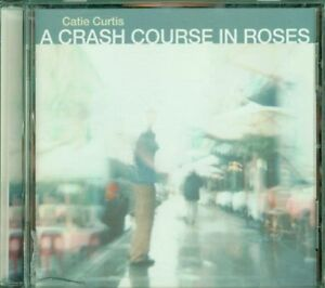 Catie-Curtis-A-Crash-Course-In-Roses-Ryko-Disc-Cd-Ottimo-Spedito-in-48-Ore