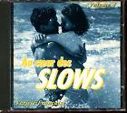AU COEUR DES SLOWS VOLUME 4 - VARIETE FRANCAISE - CD COMPILATION [374]