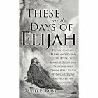 These Are the Days of Elijah by David E Ross (Hardback, 2012)