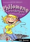 Philomena Wonderpen is a Teeny Weeny Doll by Ian Bone (Paperback, 2008)