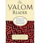 The Yalom Reader: Selections from the Work of a Master Therapist and Storyteller by Irvin D. Yalom (Paperback, 1998)