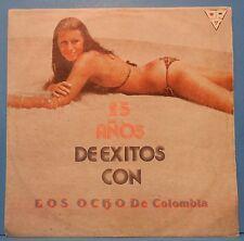 25 ANOS  DE EXITOS CON LOS OCHO DE COLOMBIA VINYL LP 1982 SEXY SALSA VG+!!