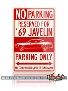 AMC Javelin 1969 Coupe Reserved Parking Sign - Size: 12x18 or 8x12 Aluminum Sign