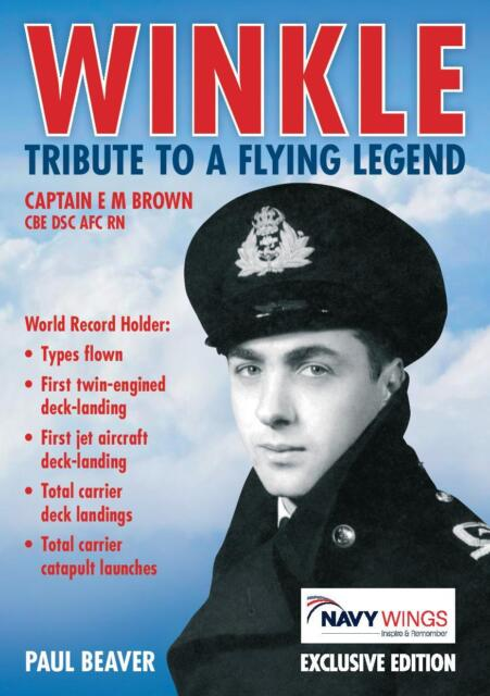 Winkle. Tribute to a Flying Legend. The Worlds Greatest Test Pilot.