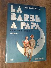 La barbe à papa Addy pray / Joe David Brown