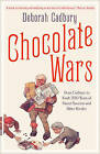 Chocolate Wars: From Cadbury to Kraft: 200 Years of Sweet Success and Bitter Rivalry by Deborah Cadbury (Paperback, 2011)