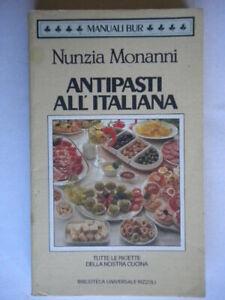 antipasti all'italiana ricette cucinamonanni nunziaBUR manuali disegni piatti