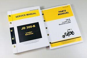 SERVICE MANUAL PARTS CATALOG SET FOR JOHN DEERE 300B BACKHOE LOADER on ih loader, john deere 2010 loader, lawn tractor loader, kawasaki 60 loader, john deere 48 loader, ford loader, john deere 2030 loader, john deere electric loader, john deere track loader, pay loader, construction loader, dual 325 loader, john deere knuckleboom loader, john deere 755 loader, john deere 840 loader, john deere 720 loader, john deere 725 loader,