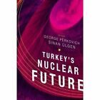 Turkey's Nuclear Future by Brookings Institution (Paperback, 2015)