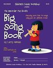 The Recorder Fun Book's Big Song Book: Featuring More Than Seventy Songs Using Just Six Different Notes by MR Larry E Newman (Paperback / softback, 2012)